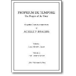Proprium de Tempore: The Proper of the Time | Le Propre du Temps: