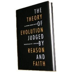 Theory of Evolution Judged by Reason and Faith, The