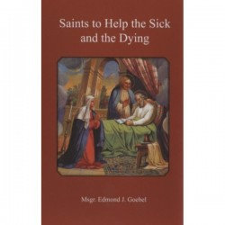 Saints to Help the Sick and the Dying