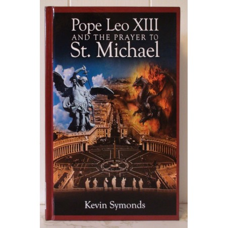 Pope Leo XIII and the Prayer to St. Michael, Second Edition