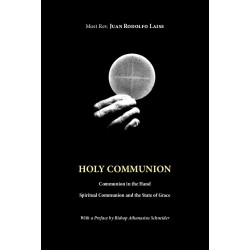 Holy Communion Communion in the Hand – Documents and History