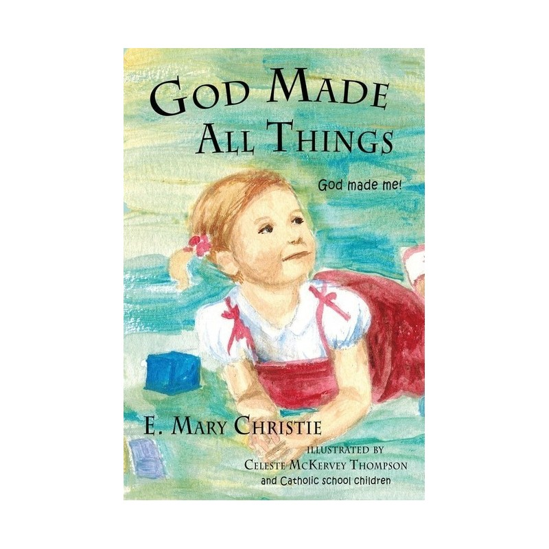 God Made All Things