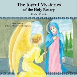 The Joyful Mysteries of the Holy Rosary