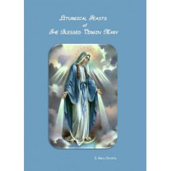 The Liturgical Feasts of The Blessed Virgin Mary