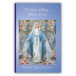 The Story of Mary–Mother of...