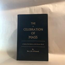 The Celebration of Mass: A...